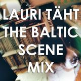 Lauri Täht mix for The Baltic Scene 2013 Nov