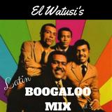 Watusi's Latin Boogaloo Mix - Vol 3