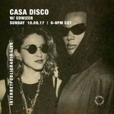 Casa Disco w/ ED and Wizer - 10th September 2017