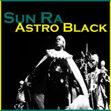 Sun Ra Mastering comparison for Astro Black from Astro Black
