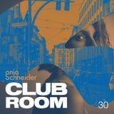 Club Room 30 with Anja Schneider