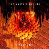 The Monthly Mix Episode 21: August 2017