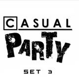 Casual Party - Set 3