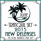 ★ Sky Trance ★ June 2015 Best New Releases