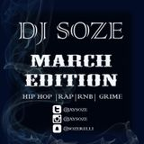 March Edition | Hip Hop | Grime | Uk Rap | RNB