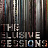 1st Episode - The Elusive Sessions