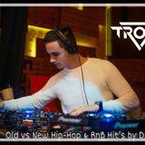 Old vs New Hip-Hop & RnB Hit's by DJ Troxy