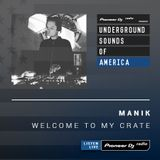 MANIK - Welcome To My Crate #011 (Guest Tony Humphries) (Underground Sounds of America)