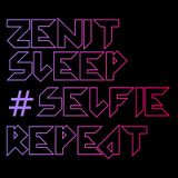Zenit, Sleep, #Selfie, Repeat (MC Carnage Bootleg) - Zac Waters ft. The Chainsmokers & Fatboy Slim