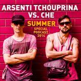 Arsenti Tchouprina VS. CHE - summer special podcast 2014