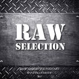 Raw Selection