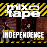 Independence Mixtape - Simon Berry & Jay Murphy B2B