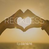 Ali Farahani - Reckless E.p 03/16/16 - #064