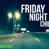 Friday Night Chill (11-04-16)