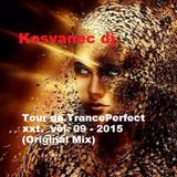 Kosvanec dj. - Tour de TrancePerfect xxt vol.09-2015 (Original Mix)