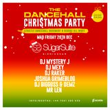 @DJMYSTERYJ | Dancehall Christmas Party | 20th Dec Sugar Suite Birmingham