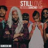 I Still Love Neo Soul Dancing Yams
