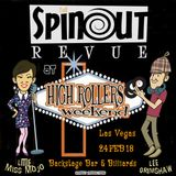 The Spinout Show 28/02/18 - Episode 115 the High Rollers Weekend, Las Vegas Special!