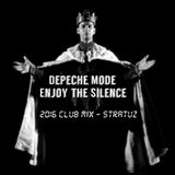 Depeche Mode - Enjoy the Silence 2016 (Club mix Dj Stratuz)