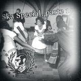 Ska Special: Parte 1