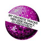 Dj FreddyBoy - My Favorite Tracks 1993-2006 Volume 2.