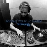 Technopedia Podcast 004 - C-System