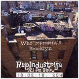 RepIndustrija Show 92.1 fm / br. 38 Tema: Who Represents Brooklyn - Session