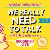 We Really Need to Talk #2 - DJ JayStarSeven mix  (recorded live) - 11.04.13