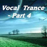 Vocal Trance - Part 4