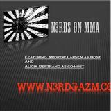 "n3rds on MMA w/ Danny ""Last Call"" Castillo"