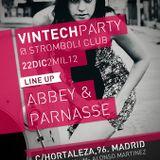 Vintech Dj´s : PARNASSE / STROMBOLI CAFE / MADRID / SPAIN / 22 12 2012