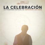 Programa #74: La Celebración