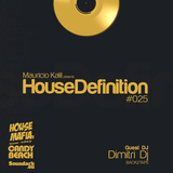 House Definition #025 - Guest DJ: Dimitri Dj (BACK2TAPE)