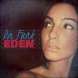 Da Funk-Eden