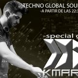 PODCAST #20 TECHNO GLOBAL SOUND RADIO ---SPECIAL GUEST K. MARTIN---