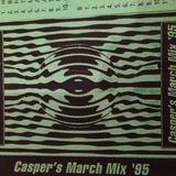 Casper - March mix 1995