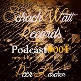 SchachWatt Records Podcast Mix #001 by Peer Kaschen