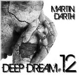 Martin Darth - Deep Dream # 12