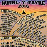 Whirl-y-Fayre - After-Party Chill Zone 19.08.2018