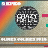House Oldies Goldies Crazy For Life PP vol.10 25.6.2016