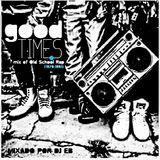 DJ EB - Good Times (Mix Of Old School Rap - 1979 a 1991)