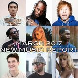 March 2017 New Music Report