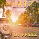 DJ Freez Presents - MIA17 - Strictly House Music For Miami 2017