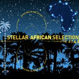 Stellar African Selection - Music for dancing in the stars