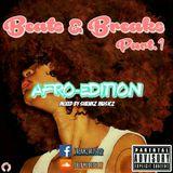Beats & Breaks Pt. 1 - AfroArea (LIVE)