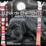 Andrey PUSHKAREV - Shanti Radio: Luna de enfrente