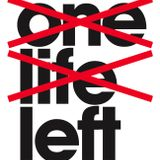 One Life Left - 15th February 2016