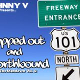 The Meltdown Vol. 4: Trapped Out & Northbound