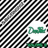 Dangerhouse Music Volume3 (Deep Fried)