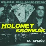 HOLONET KRÓNIKÁK IX. EPIZÓD.